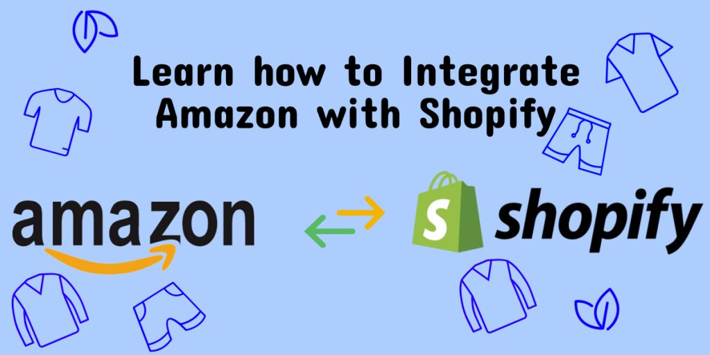 Integrate Amazon with Shopify
